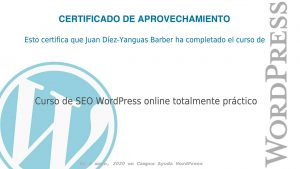 Certificado Curso SEO WordPress Juan Díez-Yanguas Barber